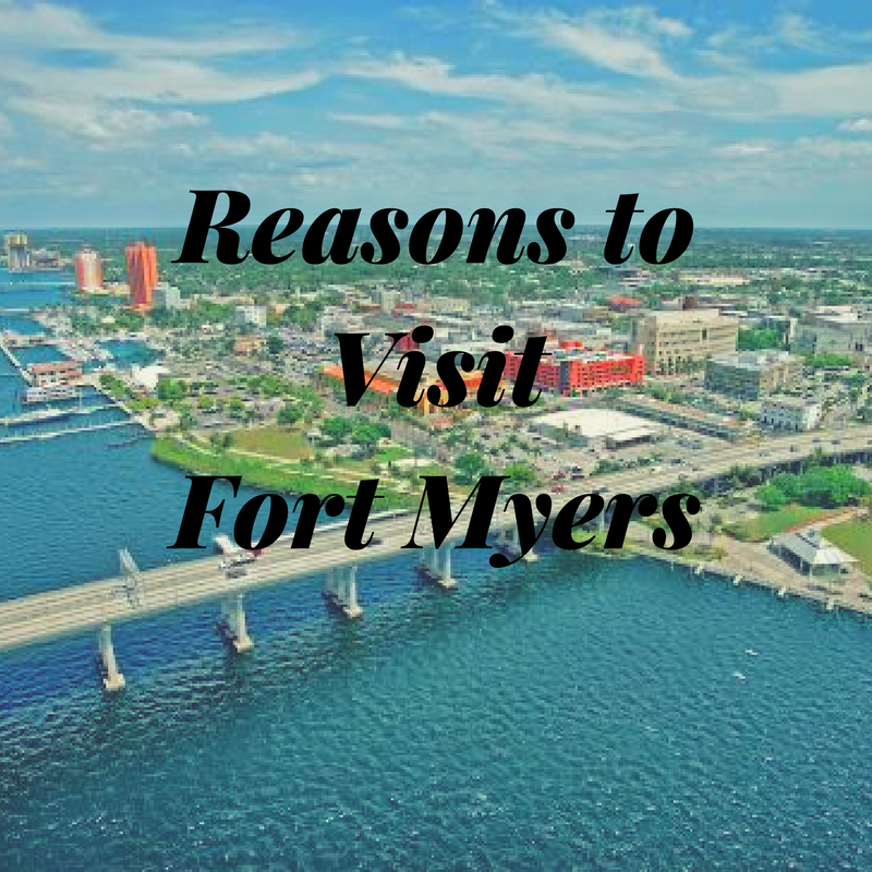 Beautiful Places In Florida To Stay: Reasons To Visit Fort Myers